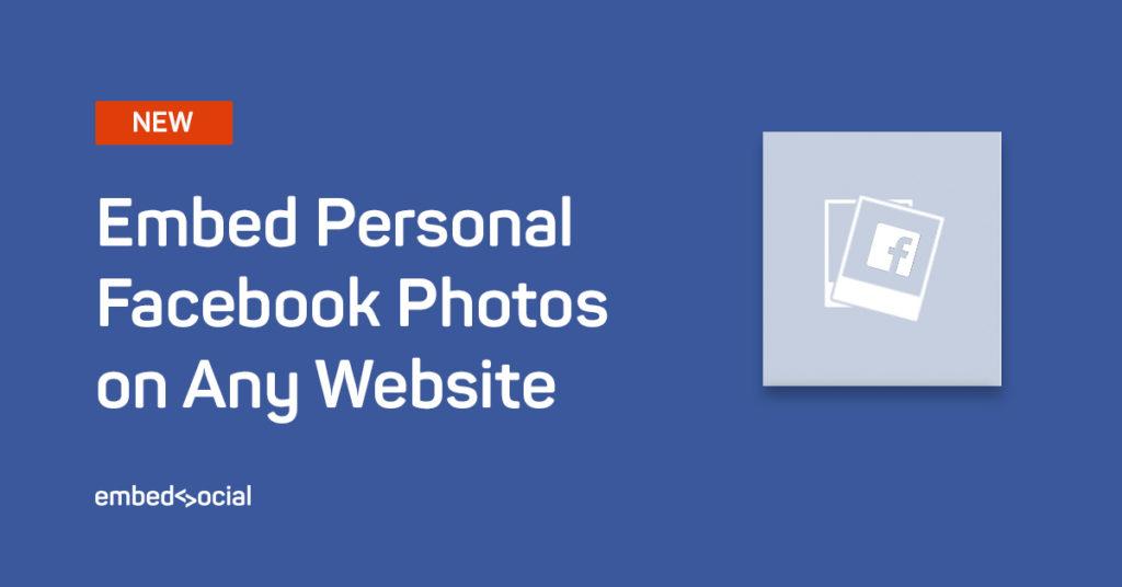Embed personal facebook photos