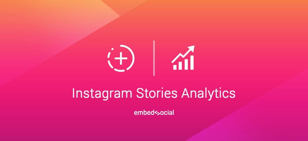 Everything About Instagram Stories Statistics and Analytics