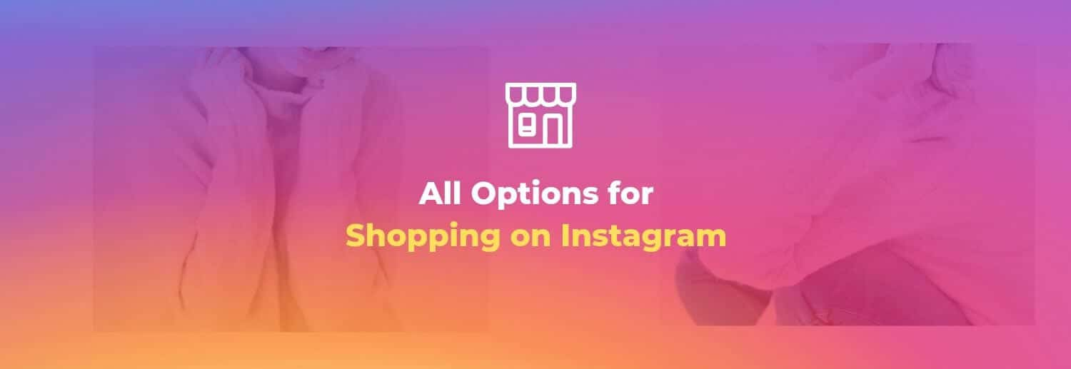 Checkout options on Instagram